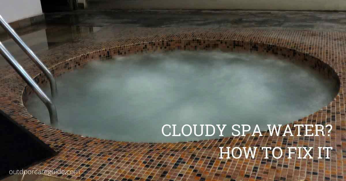 fixing cloudy hot tub water