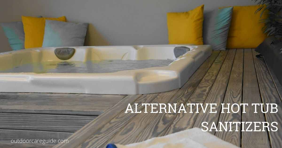 alternative hot tub sanitizers