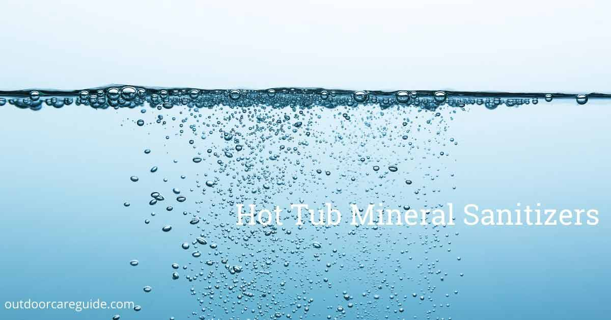 Hot Tub Mineral Sanitizers