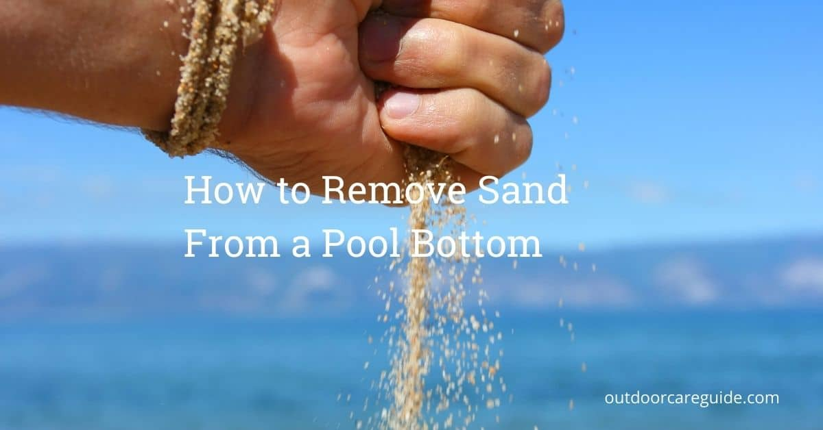 how to remove sand from pool bottom